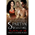 Spartan Resistance: A Vampire Ménage Time Travel Futuristic Romance (Beloved Bloody Time Book 4)