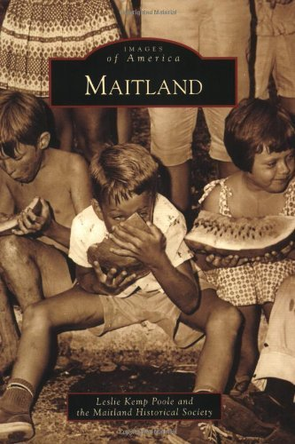Maitland (Images of America) by Leslie Kemp Poole (2009-08-12)