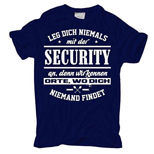 Männer und Herren T-Shirt Leg dich niemals mit der SECURITY an körperbetont dunkelblau