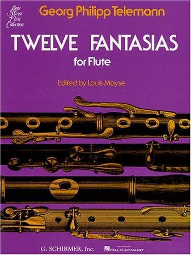 Twelve Fantasias For Solo Flute por Georg Philipp Telemann
