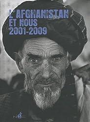 L'Afghanistan et nous 2001-2009