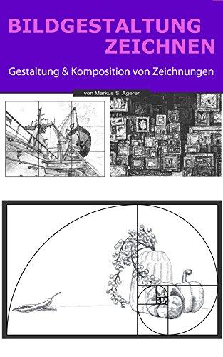 Bildgestaltung Zeichnen: Gestaltung & Komposition von Zeichnungen