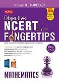 Objective NCERT at your Fingertips - Mathematics