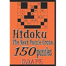 Hidoku: The Next Puzzle Craze - 150 Puzzles