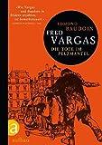 Die Tote im Pelzmantel (Kommissar Adamsberg ermittelt) - Fred Vargas