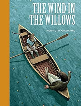 The Wind in the Willows (Illustrated) by [Grahame, Kenneth]