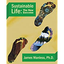 Sustainable Life: The New Success