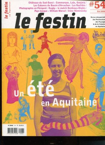 Le Festin, N° 54 Eté 2005 : Un été en Aquitaine