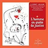 Telecharger Livres Et qui donc est l Homme Livret jeune 3 L homme en quete de justice (PDF,EPUB,MOBI) gratuits en Francaise