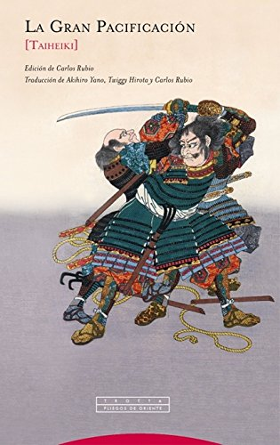La Gran Pacificacion: [Taiheiki] (Pliegos de Oriente) epub