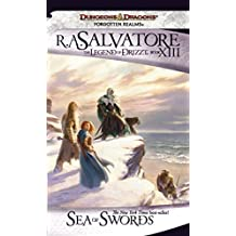Sea of Swords: The Legend of Drizzt, Book XIII