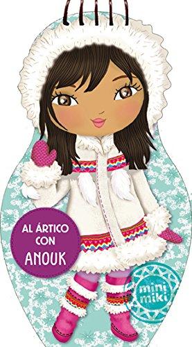 Al Ártico Con Anouk (Minimiki)
