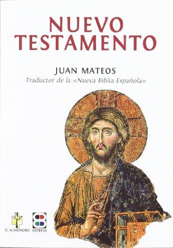 Nuevo Testamento- Juan Mateos por Aa.Vv.