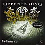Offenbarung 23 - Folge 42: Die Illuminaten -