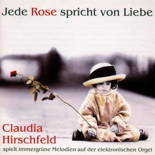 Jede Rose Spricht Von Liebe - Jedes Instrument
