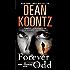 Forever Odd: An Odd Thomas Novel