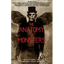 The Anatomy of Monsters: Volume I