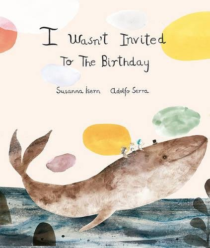 I Wasn´t Invited to the Birthday (Somos8) por Susanna Isern