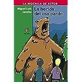 La herida del oso pardo (Mochila de Astor)