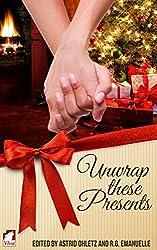 Unwrap These Presents