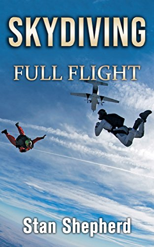 Skydiving: Full Flight (English Edition)