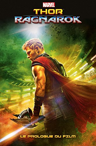 Thor Ragnarok : Le prologue du film par Collectif