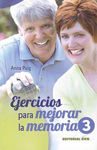 Ejercicios Para Mejorar La Memoria /3 (Mayores) por Anna Puig Alemán