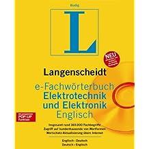 Langenscheidt e-Fachwörterbuch Elektrotechnik und Elektronik. Englisch. CD-ROM für Windows ab 95: Englisch-Deutsch / Deutsch-Englisch. 165.000 Fachbegriffe