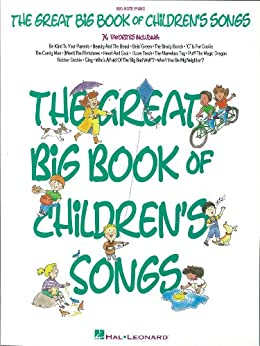 The Great Big Book of Children's Songs by [Hal Leonard Corporation]