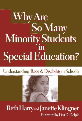 Why Are So Many Minority Students in Special Education?: Understanding Race & Disability in Schools by Beth Harry (2006-01-01)