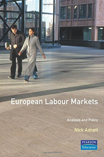 European Labour Market:Analysis and Policy by N.J. Adnett(1996-07-16)
