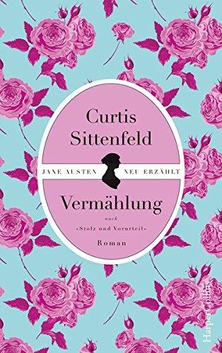 Buchseite und Rezensionen zu 'Vermählung' von Curtis Sittenfeld