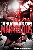 Image de Marvelous: The Marvin Hagler Story (English Edition)