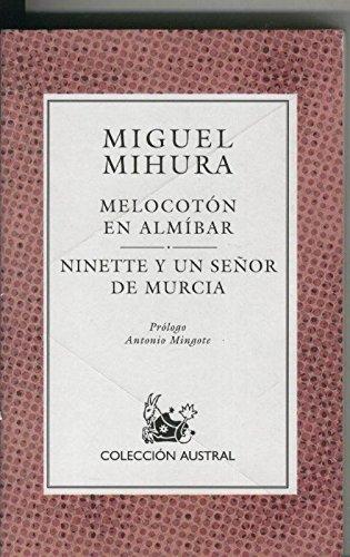 Melocoton en almibar - Ninette y un señor de Murcia