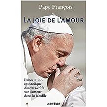 La joie de l'amour by Pape François