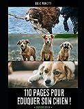 110 pages pour éduquer son chien !