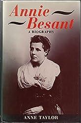 Annie Besant: A Biography