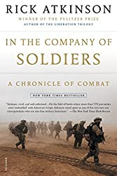 In the Company of Soldiers: A Chronicle of Combat by Rick Atkinson (2005-03-01)