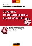 L'approche transdiagnostique en psychopathologie (Pratiques) (French Edition)