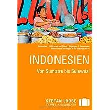 Stefan Loose Reiseführer Indonesien, Von Sumatra bis Sulawesi