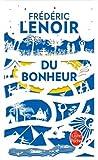 du bonheur un voyage philosophique edition collector