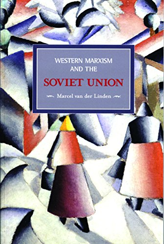 western-marxism-and-the-soviet-union-a-survey-of-critical-theories-and-debates-since-1917-5-historic