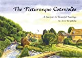 The Picturesque Cotswolds: A Souvenir in Beautiful Paintings by Artist Bob Gilhooley (Driveabout)