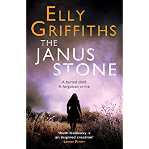 The Janus Stone: The Dr Ruth Galloway Mysteries 2 (Ruth Galloway Series)