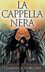 La Cappella Nera (Saga del Pozzo Vol. 3)