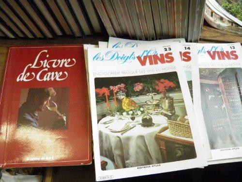 Les doigts d'or Vins - Encyclopédie pratique des vins du monde 20 fascicules des éditions Atlas + Le livre de cave (édition du Hennin) par collectif