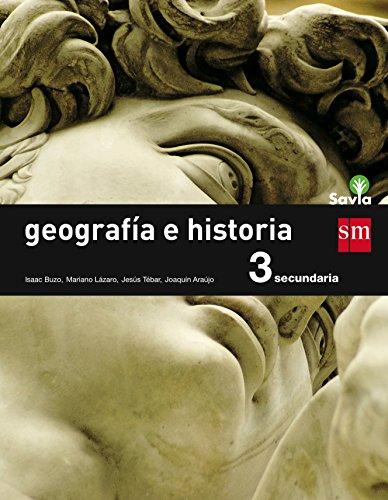 Geografía e historia. 3 ESO. Savia - 9788467576405 por Isaac Buzo Sánchez