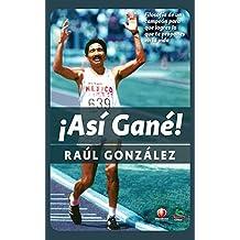 Así Gané (Spanish Edition)