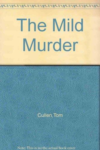 The Mild Murder