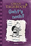 Gregs Tagebuch 5: Geht's noch? - Jeff Kinney